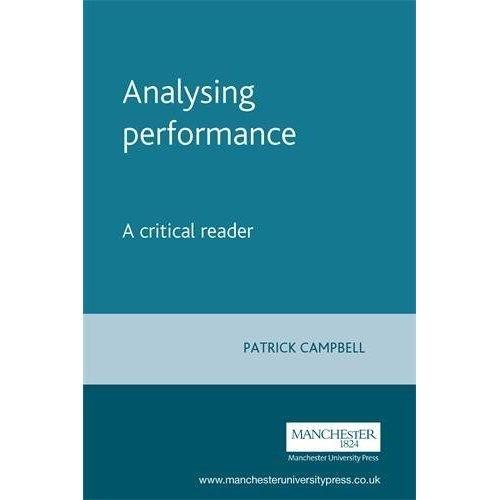 Analysing Performance: A Critical Reader