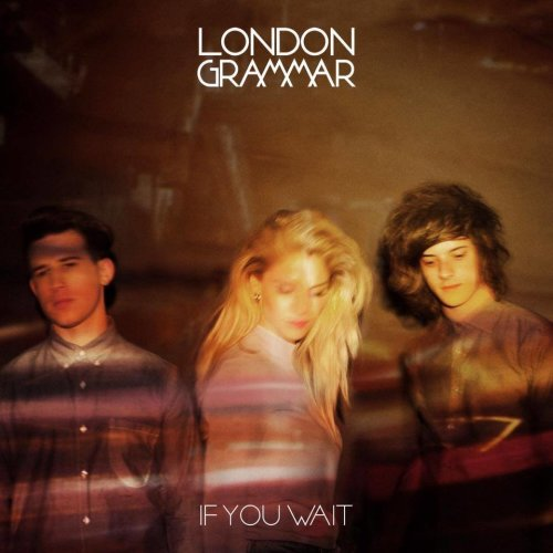 London Grammar - If You Wait | CD Album