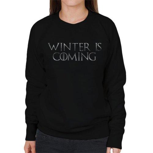 Game Of Thrones Winter Is Coming Text Women's Sweatshirt