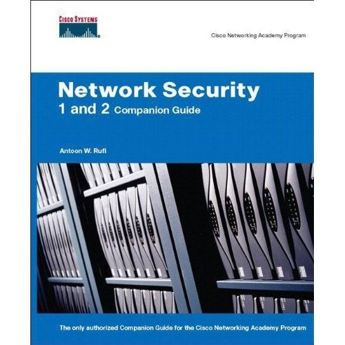 Network Security 1 and 2 Companion Guide (cisco Networking Academy) (cisco Networking Academy Program)