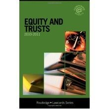Equity and Trusts Lawcards 2010-2011
