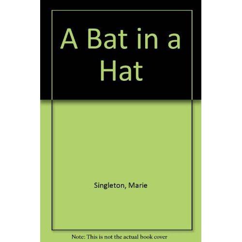 A Bat in a Hat