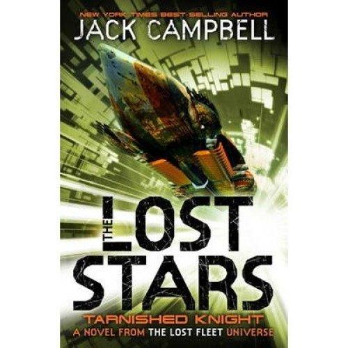 The Lost Stars: Tarnished Knight Bk. 1