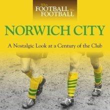 When Football Was Football: Norwich City