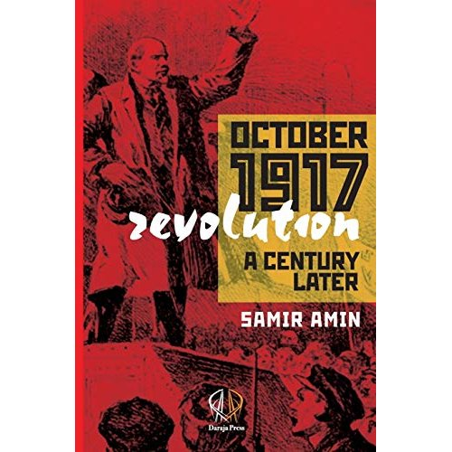 October 1917 Revolution: A Century Later