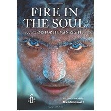 Fire in the Soul : Poetry for Human Rights