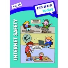 Internet Safety (vol 69 Issues Today Series)