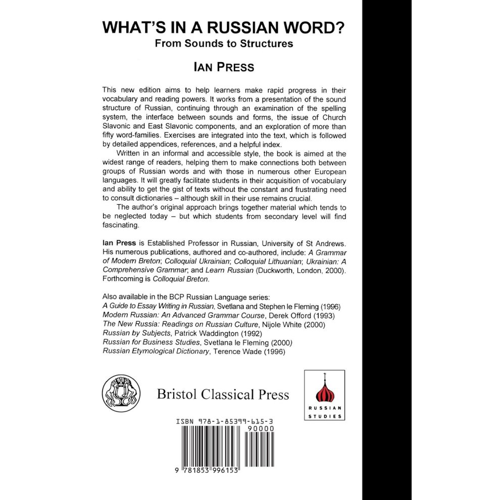 What's in a Russian Word: From Sounds to Structures (Russian language  series)