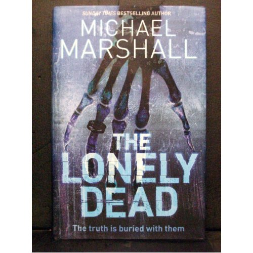 The Lonely Dead  second book Straw Upright