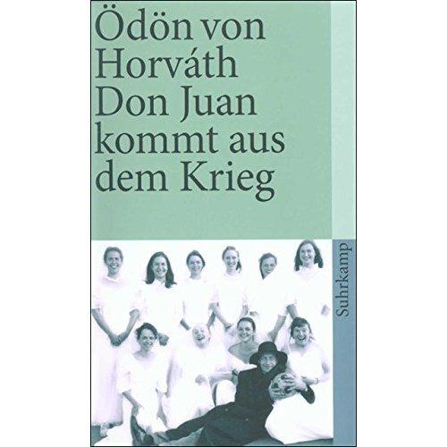 Don Juan kommt aus dem Krieg.