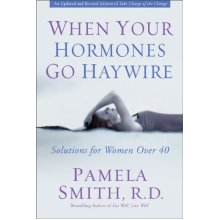 When Your Hormones Go Haywire: Solutions for Women Over 40