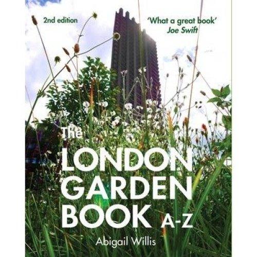 The London Garden Book A-z