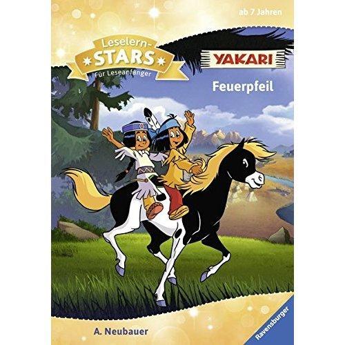 Leselernstars Yakari: Feuerpfeil: Für Leseanfänger