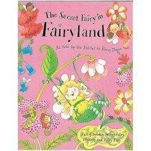 The Secret Fairy in Fairyland (secret Fairy)