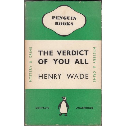 The Verdict Of You All , Henry Wade