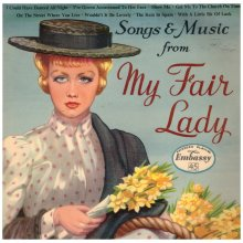 "7"" 45RPM Songs & Music From My Fair Lady EP from Embassy (WEP 1005)"