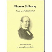 Thomas Holloway: Victorian Philanthropist