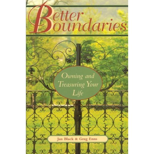 Better Boundaries: Owning and Treasuring Your Life