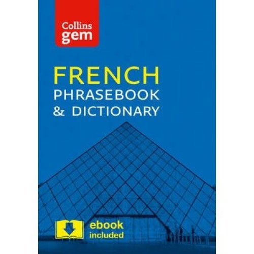 Collins Gem: Collins French Phrasebook and Dictionary Gem Edition: Essential Phrases and Words in a Mini, Travel Sized Format