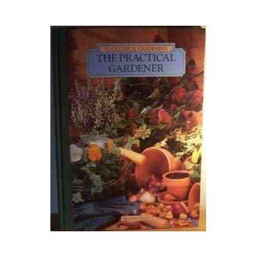 Successful Gardening - The Practical Gardener