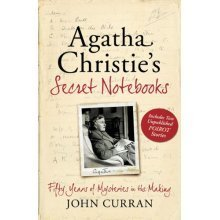 Agatha Christie's Secret Notebooks: Fifty Years of Mysteries in the Making - Includes Two Unpublished Poirot Stories