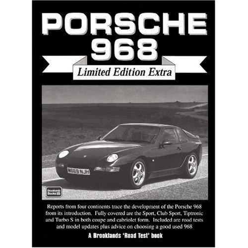 Porsche 968 Limited Edition Extra (Brooklands Books Road Test Series)