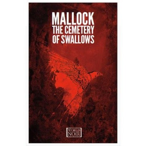 The Cemetery of Swallows