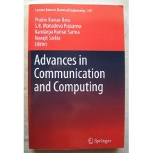Advances in Communication and Computing (Lecture Notes in Electrical Engineering) [Paperback]