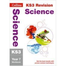 Collins Ks3 Revision and Practice - New Curriculum: Ks3 Science Year 7 Workbook