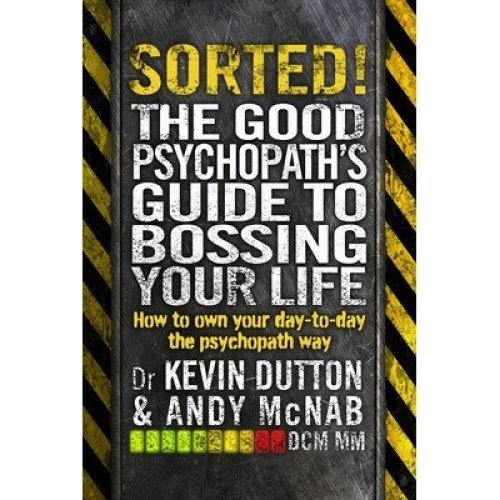 Sorted!: the Good Psychopath 2