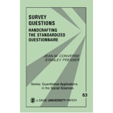 Survey Questions: Handcrafting the Standardized Questionnaire (Quantitative Applications in the Social Sciences)