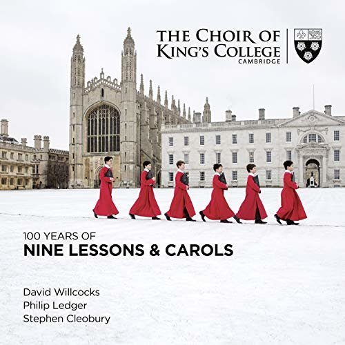 Choir of King~s College C - 100 Years Of Nine Lessons and Carols [CD]